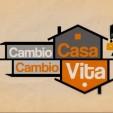 CAMBIO CASA, CAMBIO VITA