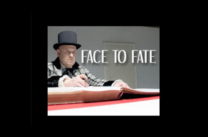 FACE TO FATE